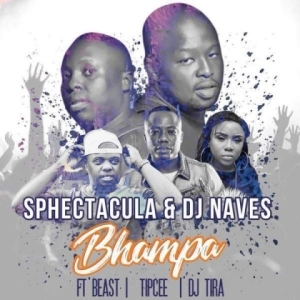 SPHEctacula X Dj Naves - Bhampa ft DJ Tira, Tipcee & Beast